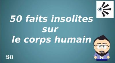 50 faits insolites sur le corps humain