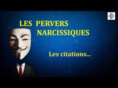 LES PERVERS NARCISSIQUES : citations