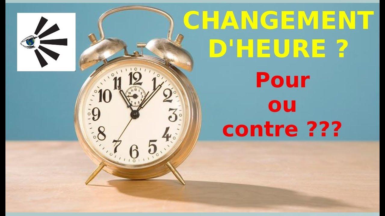 CHANGEMENT D'HEURE, pour ou contre ?