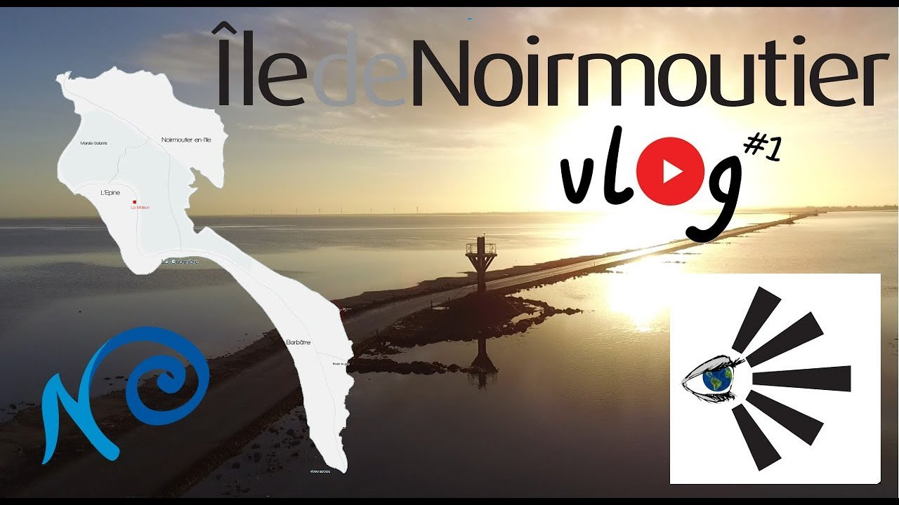 NOIRMOUTIER ! Vlog#1