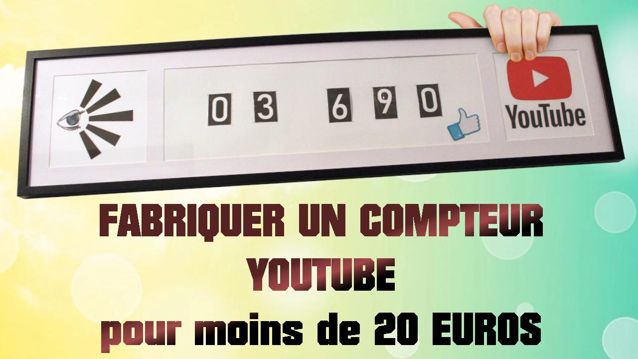 Fabriquer un compteur Youtube pour moins de 20 euros