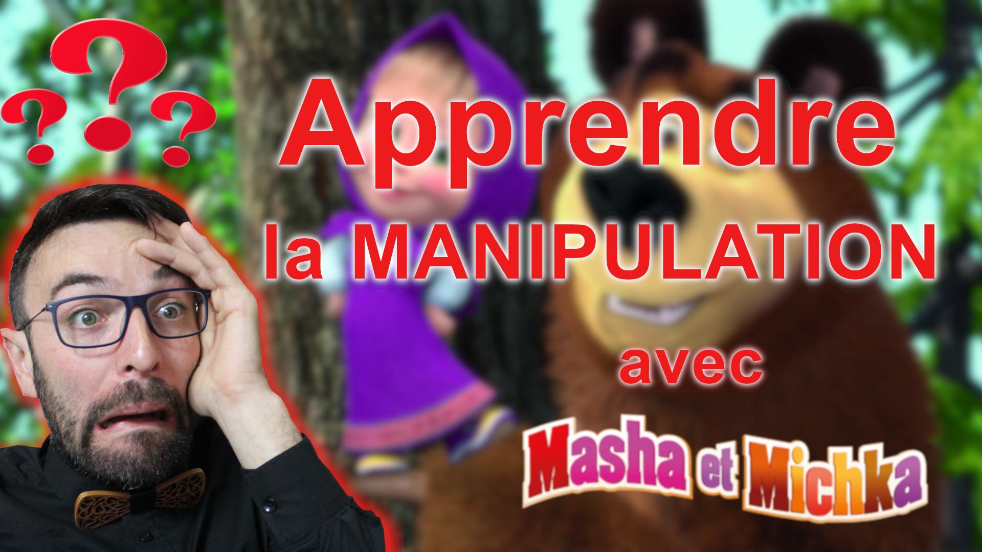 Apprendre la manipulation avec Masha et Michka