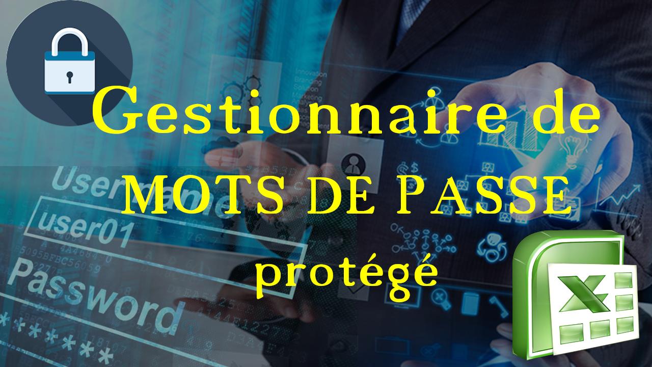 TUTO : gestionnaire de mots de passe protégé