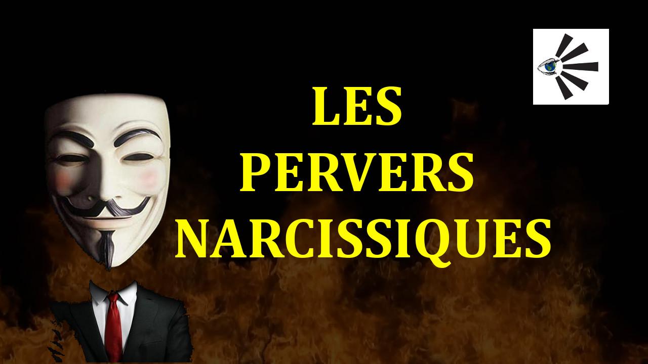 Pervers Narcissiques, 30 points pour les reconnaître